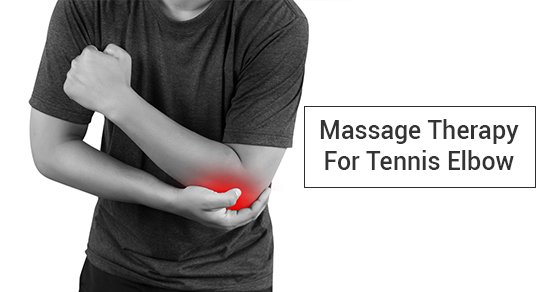 Massage Therapy For Tennis Elbow