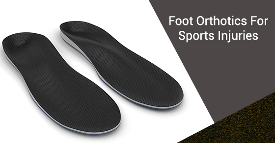 Foot Orthotics For Sports Injuries