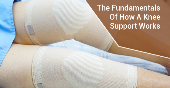 The Fundamentals Of How A Knee Support Works