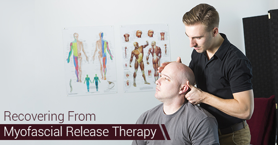 Recovering From Myofascial Release Therapy