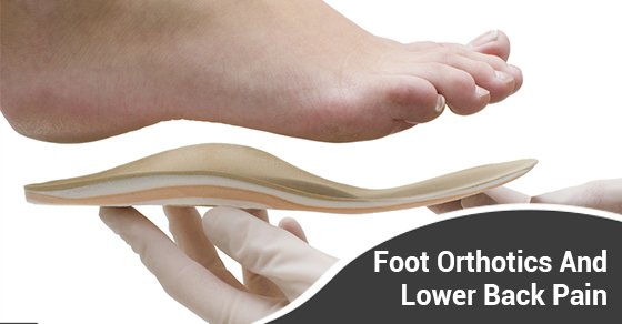 Foot Orthotics And Lower Back Pain