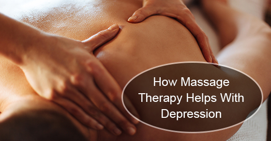 How Massage Therapy Helps With Depression